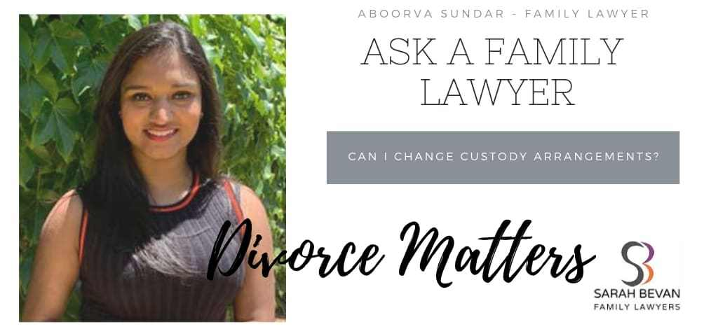Changing custody arrangements - Family Lawyer Sydney