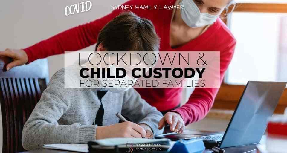 child visits in lockdown sydney family lawyer
