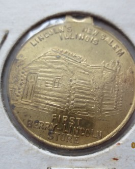 1″ Abraham Lincoln New Salem IL  First Berry Lincoln store medal brass nice