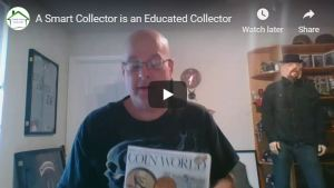 A Smart Collector is an Educated Collector