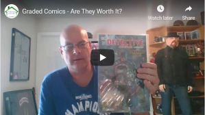 Graded Comics – Are They Worth It?