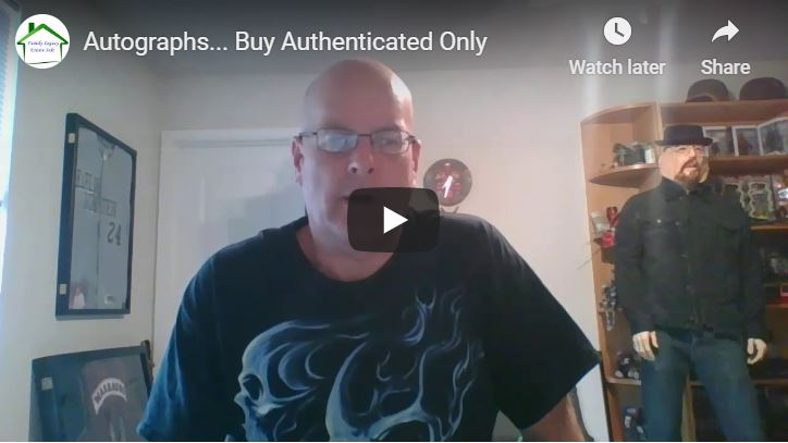 Autographs… Buy Authenticated Only