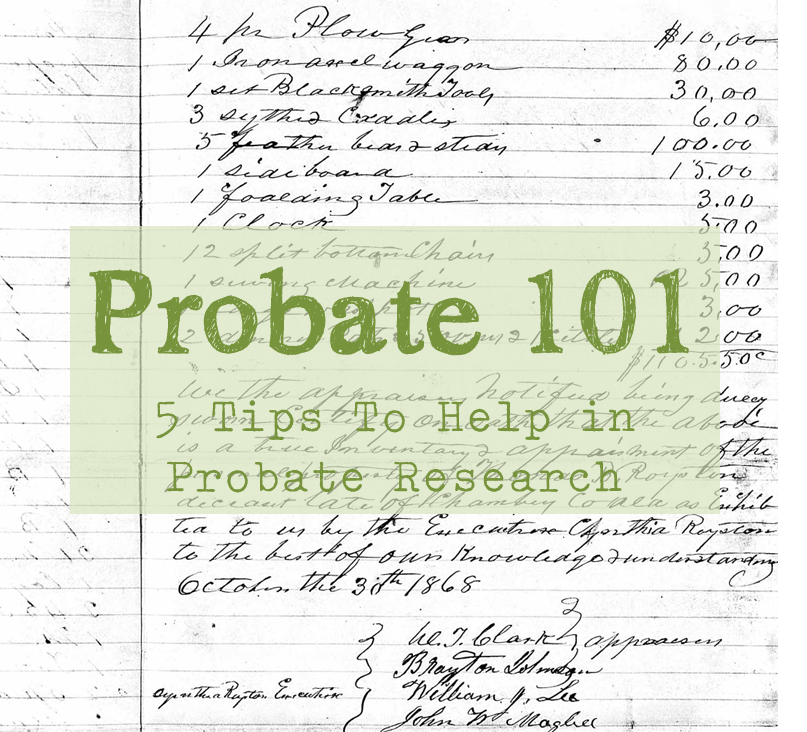 Probate 101_5 steps to help in probate research