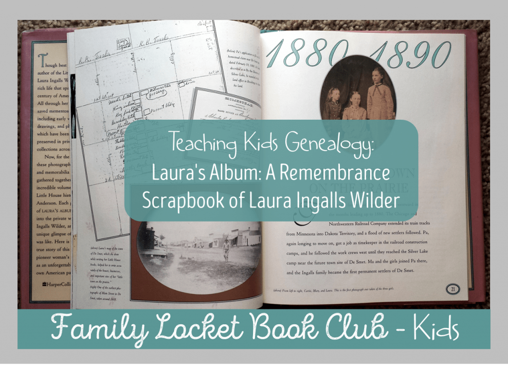 Teaching kids genealogy with Laura's Album