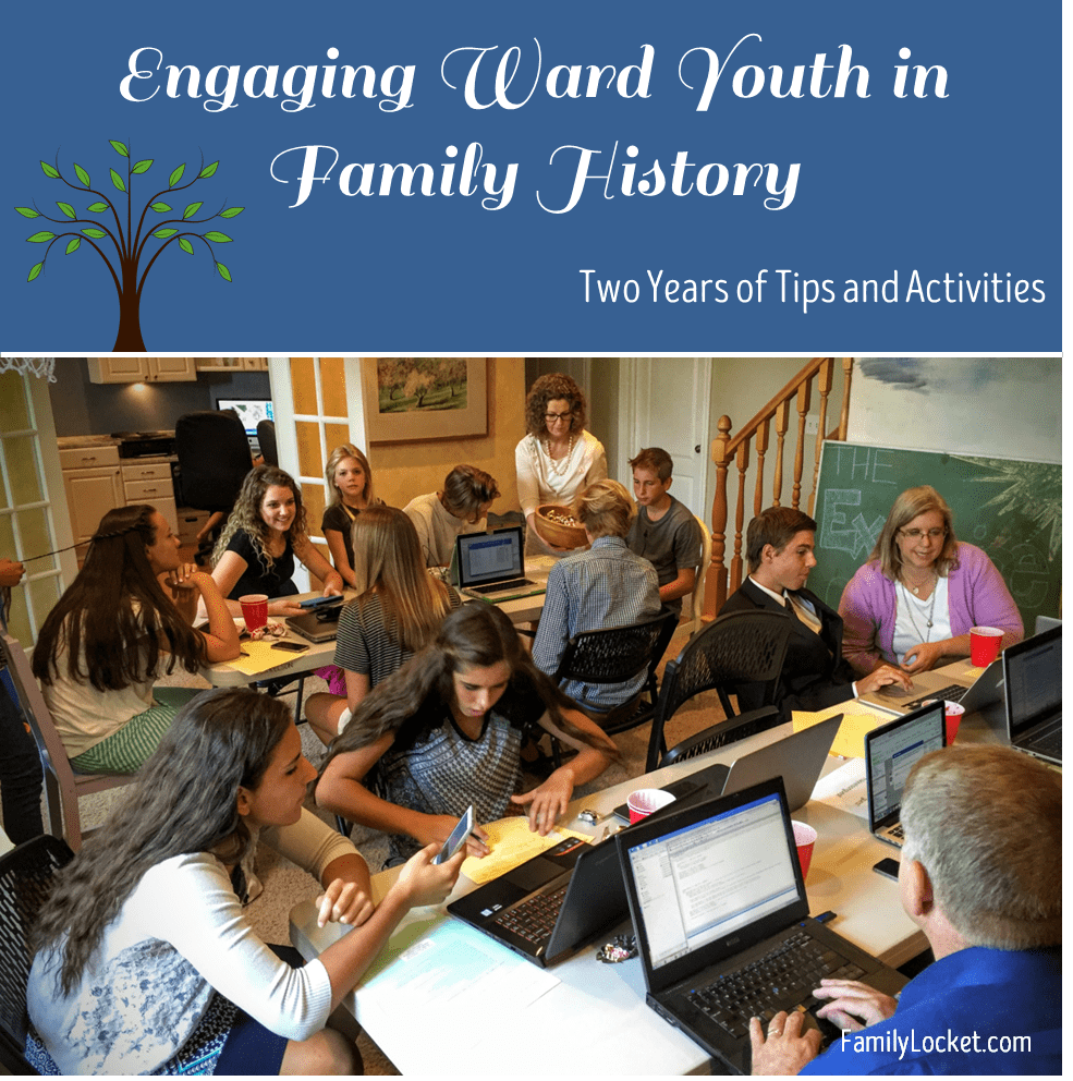 """Turn Their Hearts"": How We Engaged Our Ward Youth in Family History"