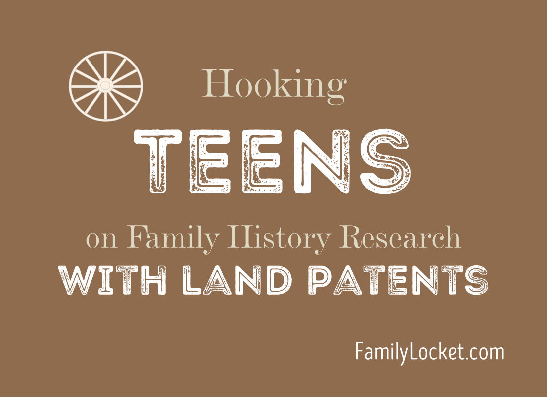 Hooking Teens on Research with Land Patents