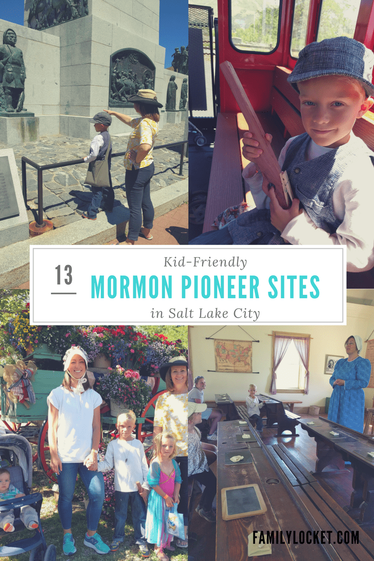 13 Kid-Friendly Mormon Pioneer Sites in Salt Lake City