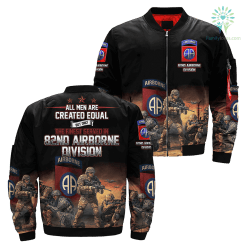 All men are created equal but only the finest served in 82nd airborne division Over Print Jacket %tag familyloves.com