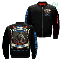 In The Darkest Hour When The Demons Come Call On Me Brother We Will Fight Them Together Over Print Jacket %tag familyloves.com