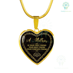a mother is your first friend your best friend your forever friend Handcrafted Necklace (Real 18k Gold) Luxury Bangle (Gold) Luxury Bangle (Silver) Luxury Necklace (Gold) Luxury Necklace (Silver) %tag familyloves.com