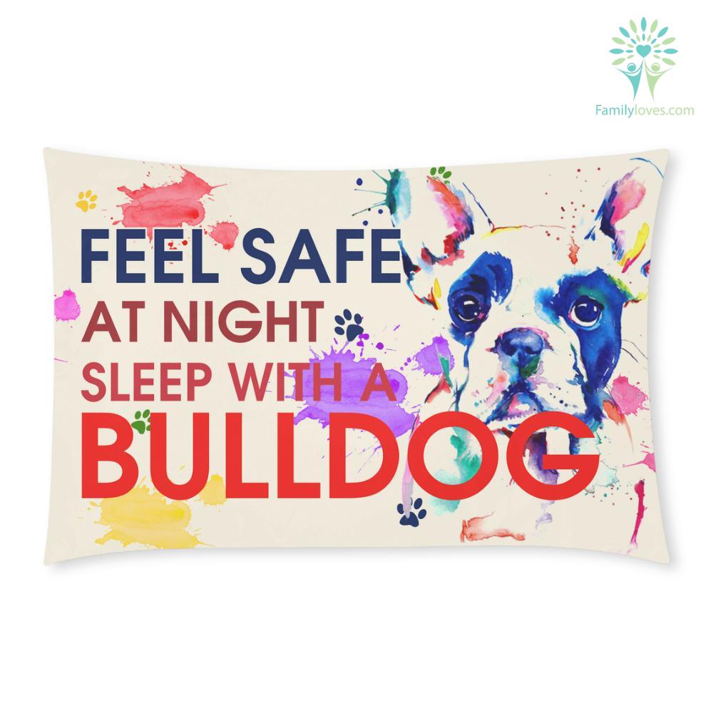 Feel Safe At Night Sleep With a Bulldog %tag familyloves.com