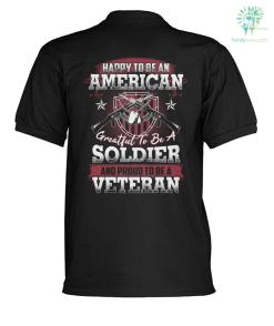 Happy to be an american greatful to be a soldier and proud to be a veteran? polo shirt %tag familyloves.com