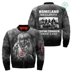 Homeland security fighting terrorism since 1492 over print bomber jacket %tag familyloves.com