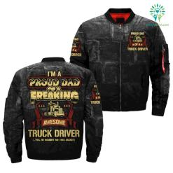 familyloves.com I'M A PROUD DAD OF A FREAKING AWESOME TRUCK DRIVER OVER PRINT JACKET. %tag