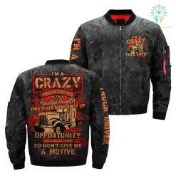 familyloves.com I'm A Crazy Truck Driver With A Beautiful Daughter... over print jacket %tag