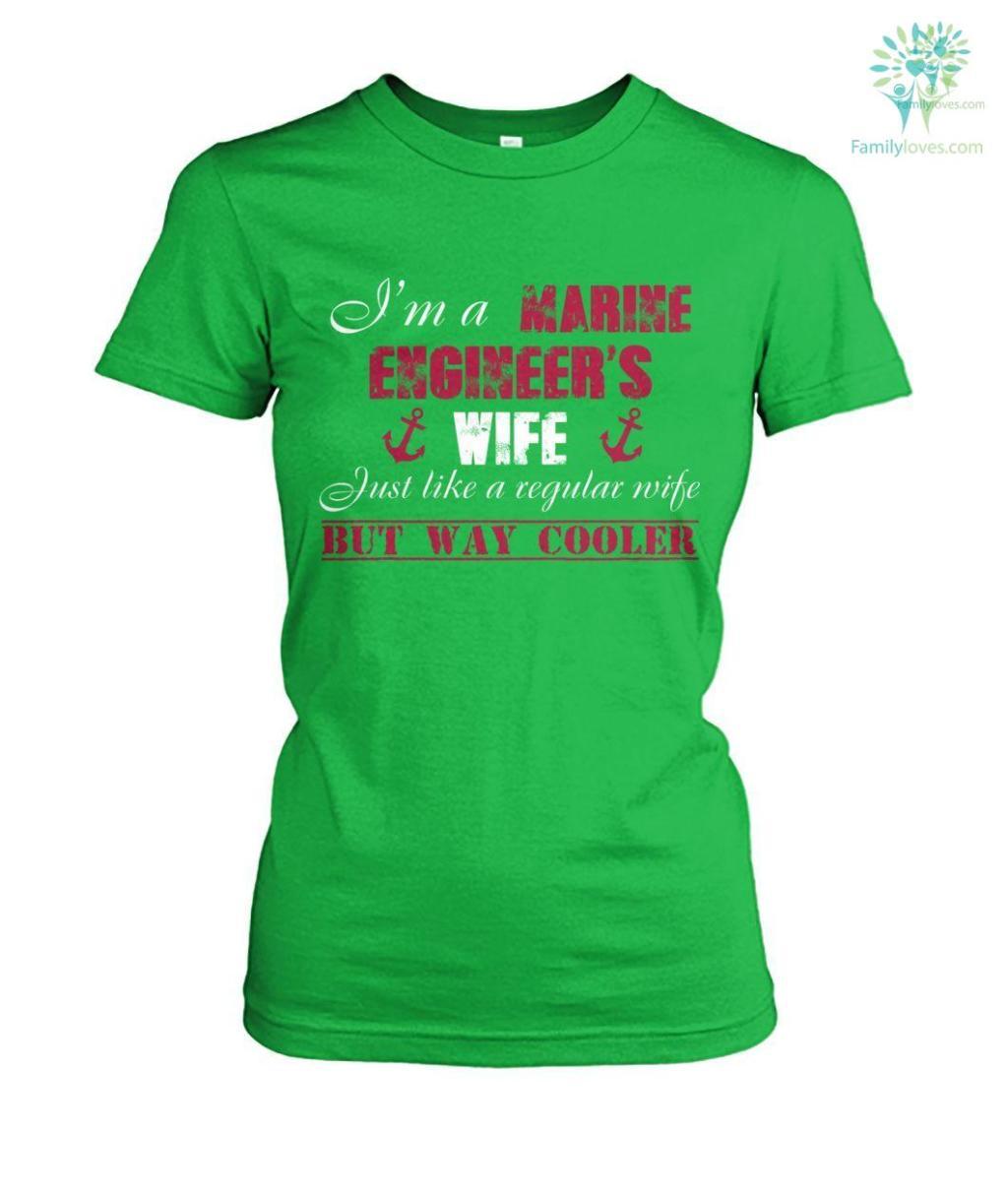 I'm a marine engineer's wife just like a regular wife but way cooler women t-shirt, hoodie Familyloves.com