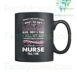 familyloves.com I'm A Nurse Till I Die Mugs %tag