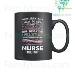familyloves.com I'm A Nurse Till I Die Mugs %tag