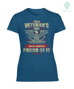 familyloves.com I'm a veteran's wife and damn proud of it women t-shirt, hoodie %tag