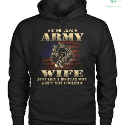 familyloves.com i'm an army wife just like a regular wife but way cooler Hoodies/Tshirt %tag
