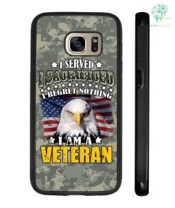 I served I sacrificed I regret nothing I am a veteran Samsung. iPhone case %tag familyloves.com