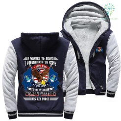 I wanted to serve. I volunteered to serve... woman veteran U.S Air Force hoodie %tag familyloves.com