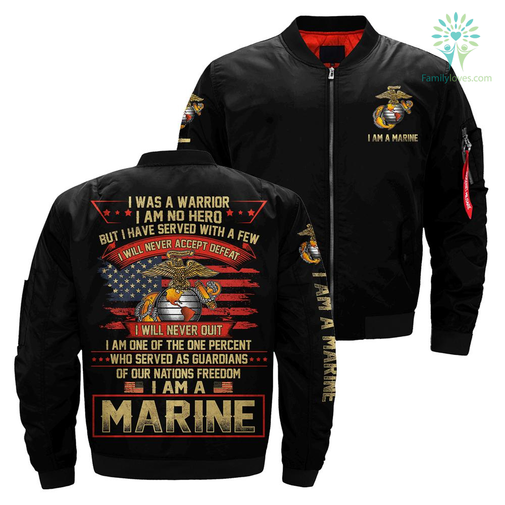 familyloves.com i was a warrior i am no hero but i have served with a few i will never accept defeat - Marine over print Bomber jacket %tag