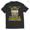 familyloves.com i wish my eyes could take photos t-shirt %tag