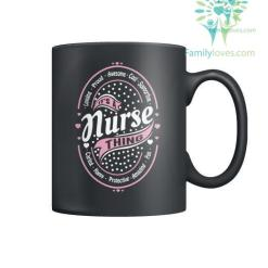 familyloves.com It's A Nurse Thing Mugs %tag