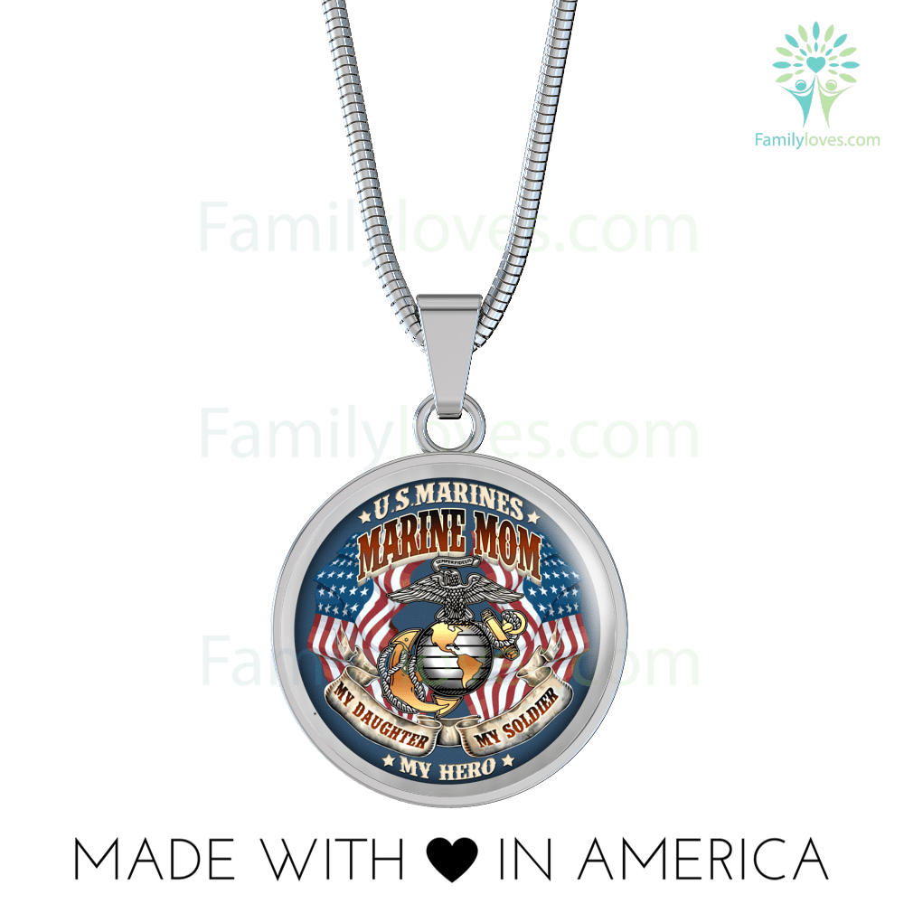 MARINE MOM MY DAUGHTER MY HERO MY SOLDIER Luxury Necklace Familyloves.com