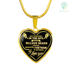 NOT EVERYONE IN THE 60'S WORE LOVE BEADS, PROUD DAUGHTER OF A VIETNAM VETERAN gold necklace and bangle Luxury Bangle (Gold) Luxury Bangle (Silver) Luxury Necklace (Gold) Luxury Necklace (Silver) %tag familyloves.com