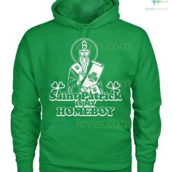 PATRIOTIC HOODIES, CREW NECK SWEATSHIRT,PREMIUM UNISEX TEE saint patrick is my homeboy? %tag familyloves.com