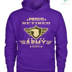 Proud retired army wife women t-shirt, hoodie %tag familyloves.com