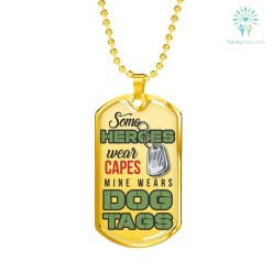 familyloves.com Some Heroes wear Capes Mine Wears Dog Tag Add Engraving-Military Ball Chain Military Chain (Gold) Military Chain (Silver) %tag