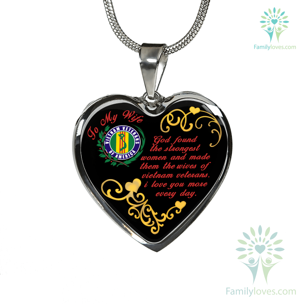 To my wife. God found the strongest women... vietnam veteran necklaces & bangle Adjustable Bangle Luxury Adjustable Necklace %tag familyloves.com
