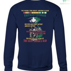 WE WERE THE BEST AMERICA HAD- Vietnam Veterans of America - Crew Neck Sweatshirt %tag familyloves.com