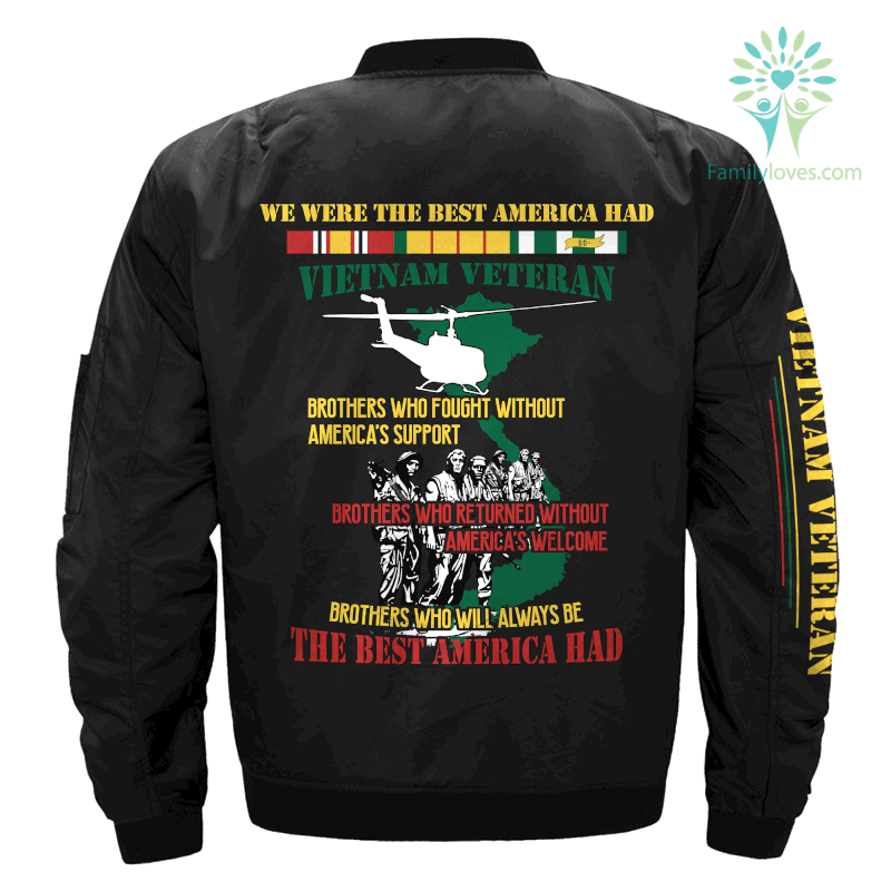 WE WERE THE BEST AMERICA HAD-VIETNAM VETERAN- Vietnam Veterans of America - OVER PRINT JACKET %tag familyloves.com