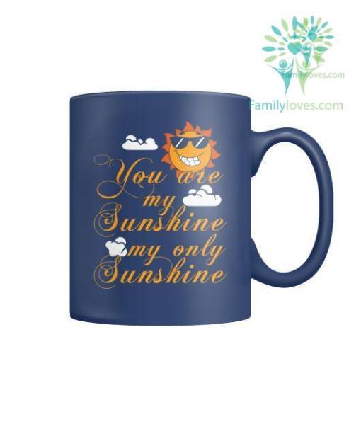 YOU ARE MY SUNSHINE MUGS %tag familyloves.com