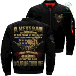 A veteran is someone who at one point... Over Print Jacket %tag familyloves.com