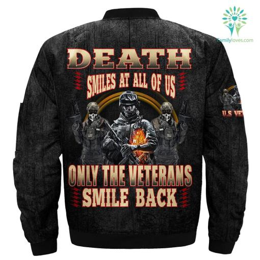 Death smiles at all of us only the veterans smile back Over Print Jacket %tag familyloves.com