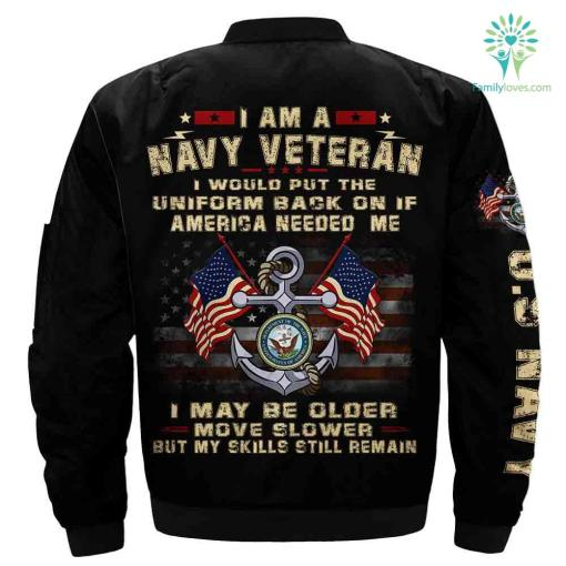 I Am A Navy Veteran I Would Put The Uniform Back On If America Needed Me... Over Print Jacket %tag familyloves.com