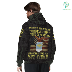 RETIRED AIR FORCE NEVER TIRED OF SERVING SHERPA HOODIE hoodie lined sherpa sherpa lined %tag familyloves.com