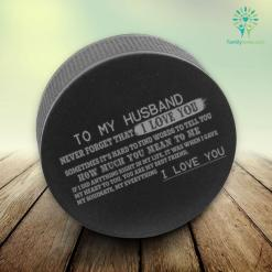 To my husband never forget that i love you...Hockey Puck Stress Ball %tag familyloves.com