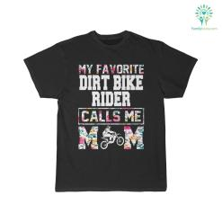 My Favorite Dirt Bike Rider Calls Me Mom Shirt %tag familyloves.com