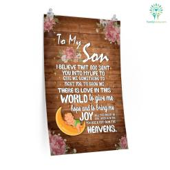 Letter To My Son I Believe That God Sent You Into Mylife To Give Me Something Posters Gifts For Mom %tag familyloves.com