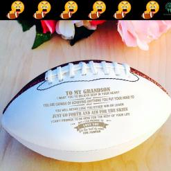 To my grandson i want you to believe...gift for grandson from pawpaw football full size 14 inch 14 football full grandson size %tag familyloves.com