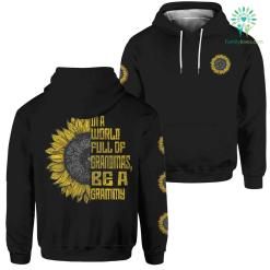In a world full of grandmas, be a grammy hoodie %tag familyloves.com