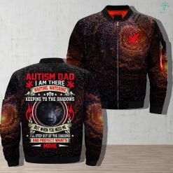Autism older father - I am there waiting watching keeping to the shadows but when you need me jacket armed forces army autism autism older father father find gift gifts jacket life military older father personalized platform present products quality service shipping veteran %tag familyloves.com