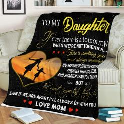 To My Daughter Quotes From Mom Sherpa Fleece Blanket %tag familyloves.com
