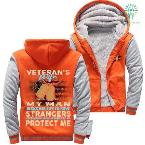Veteran's wife - my man risks his life to save strangers women 50% army event hoodie jacket life military order present provide purchase quality veteran veteran's wife warm wife winter %tag familyloves.com